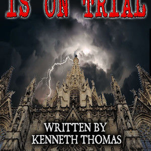 WHEN THE CHURCH IS ON TRIAL