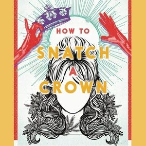How To Snatch A Crown