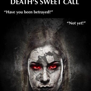 Death's Sweet Call