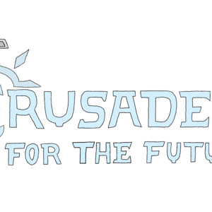 Crusaders For The Future
