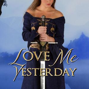Love Me Yesterday