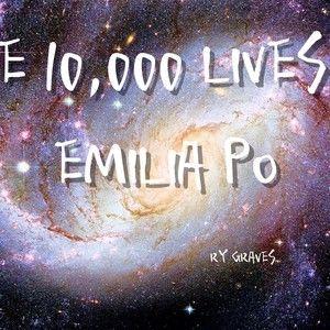 The 10,000 Lives of Emilia Po