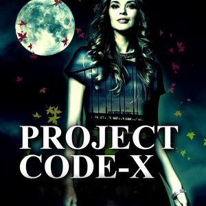 PROJECT CODE-X , The Omega Plan *