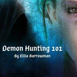 Demon Hunting 101