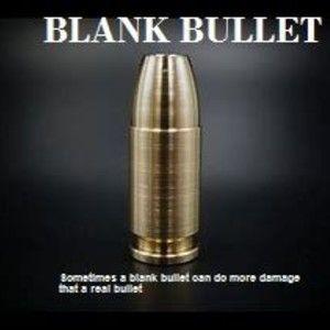 BLANK BULLET