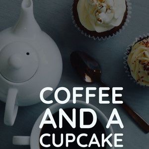 Coffee and a Cupcake