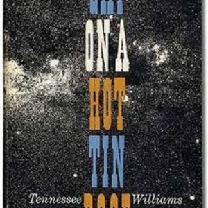Tennessee Williams's Cat on a Hot Tin Roof