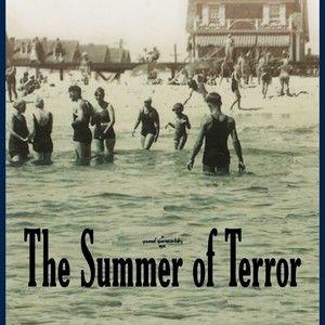 The Summer of Terror