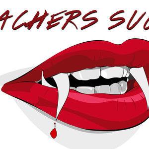 Teachers Suck