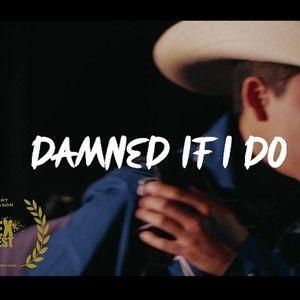 Damned If I Do