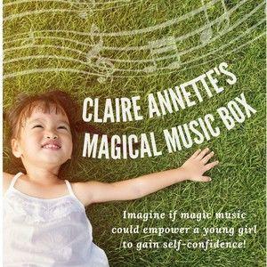 Claire Annette's Magical Music Box