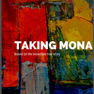 Taking Mona