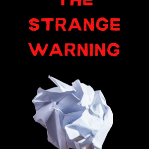 The Strange Warning