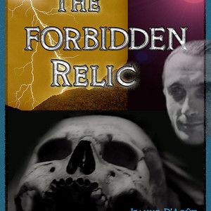 THE FORBIDDEN RELIC