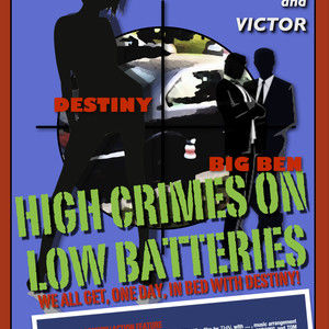 High Crimes on Low Batteries