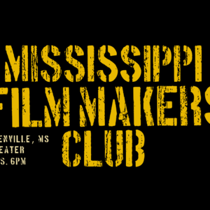 Mississippi Film Makers Club