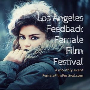 FREE LA Film Festival Event (Female Directed. Thur. Nov