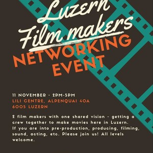Luzern FIlmmakers Networking Event