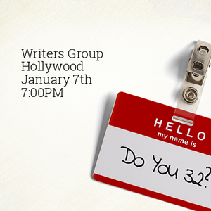 Monday Night Writer's Group In Hollywood, CA