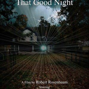 That Good Night - a short film