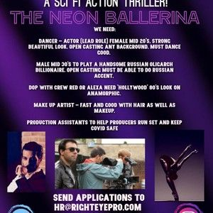 The Neon Ballerina - Cast & Crew wanted!