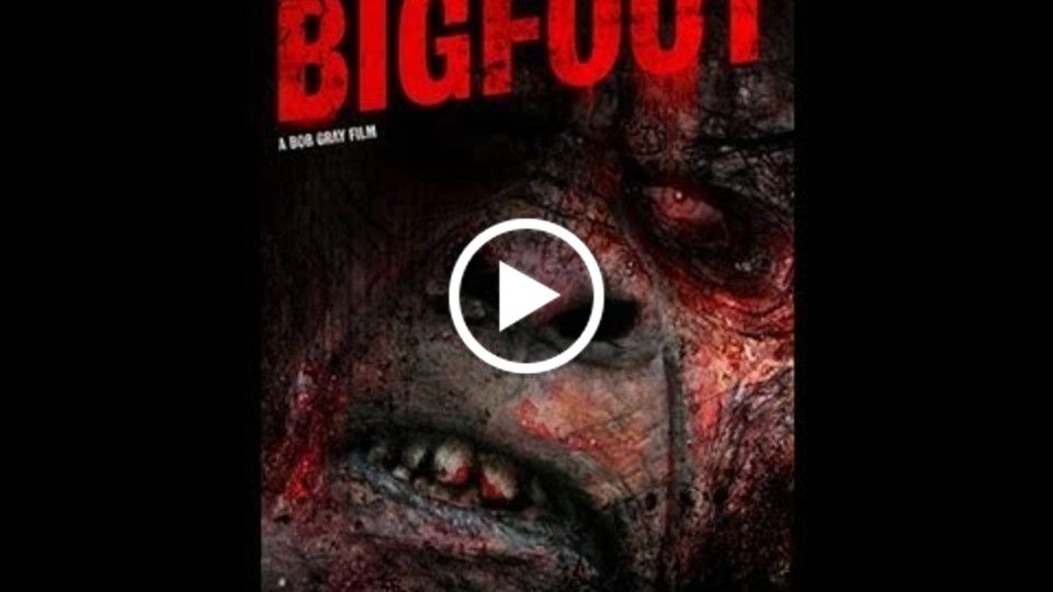 Bigfoot (2009) Full Movie