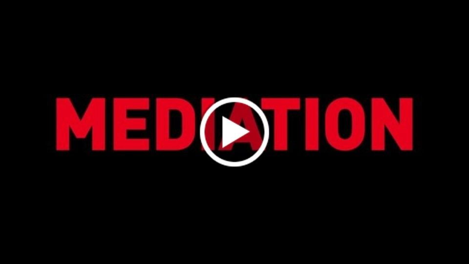 MEDIATION (30 second trailer)