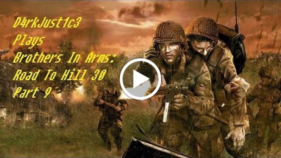 Brothers In Arms Road To Hill 30 Part 9