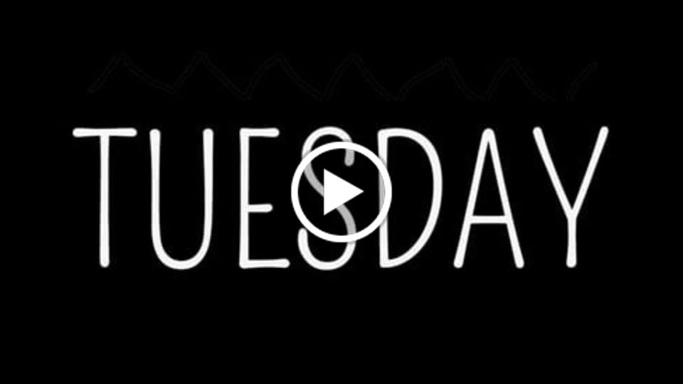 TUESDAY -Short Student Film