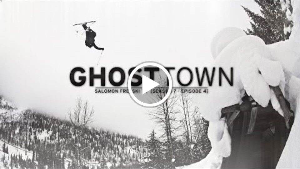 Ghost Town - Salomon Freeski TV S7 E04