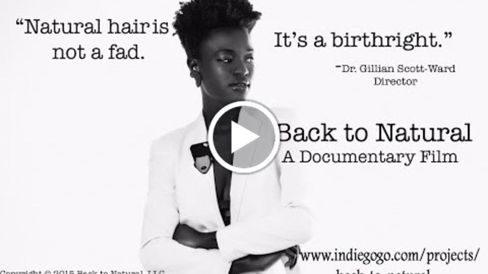 Back to Natural: A Documentary Film Trailer