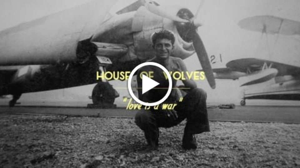 "House of Wolves - ""Love is a War"""
