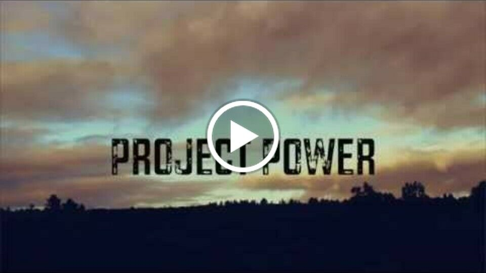 Project Power (2015)