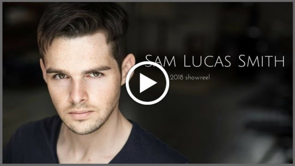 Sam Lucas Smith 2018 film and television reel