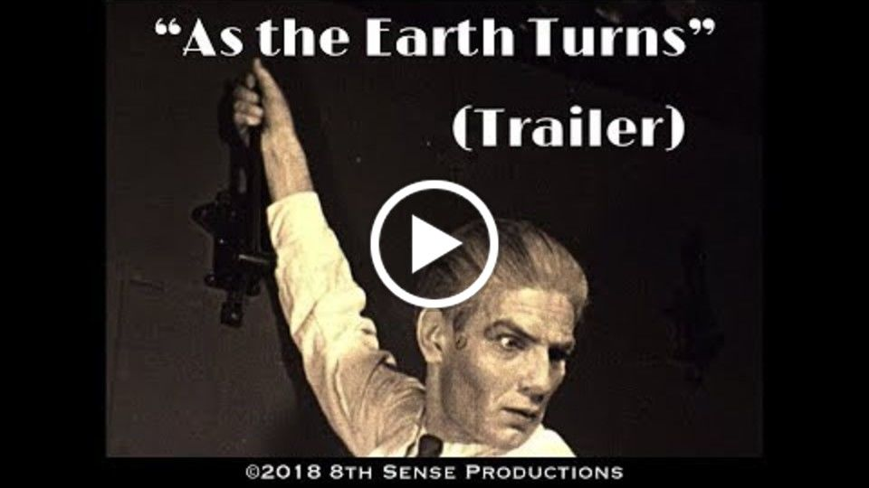 """As The Earth Turns"" Trailer (2018)"