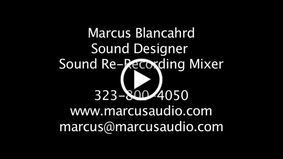 Marcus Blanchard Show Reel 1 of 2