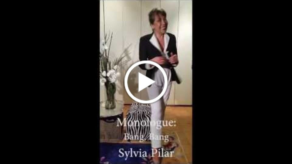 Monologues by Sylvia Pilar