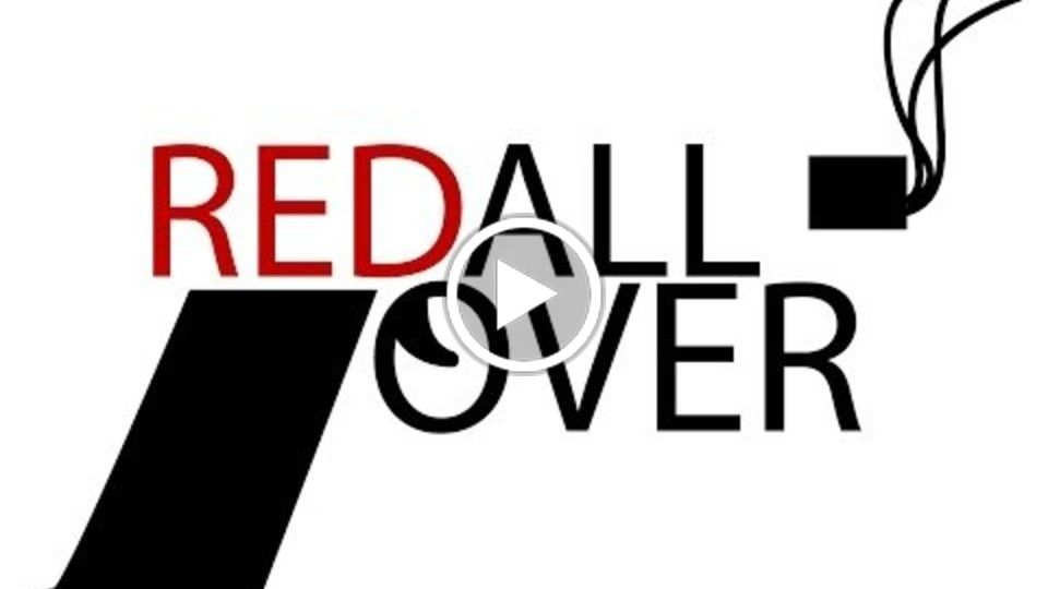 Red All Over Film Trailer Version 1