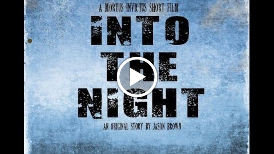 Into The Night (Unfinished Short Film) -2015-