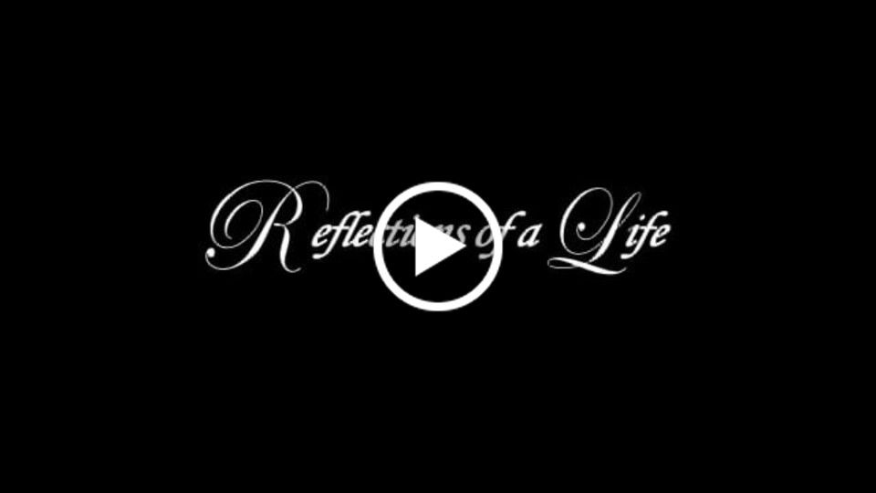 Reflections of a Life Trailer