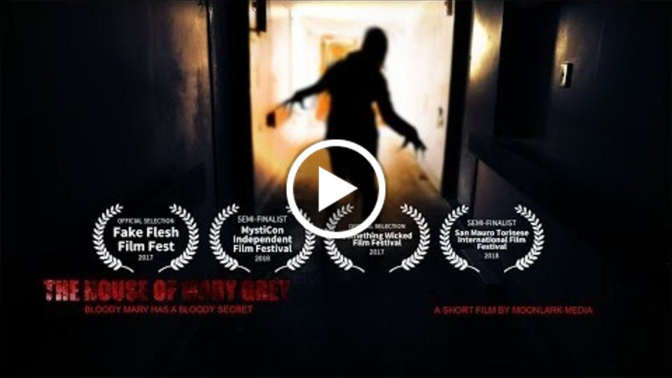 The House of Mary Grey - short horror film