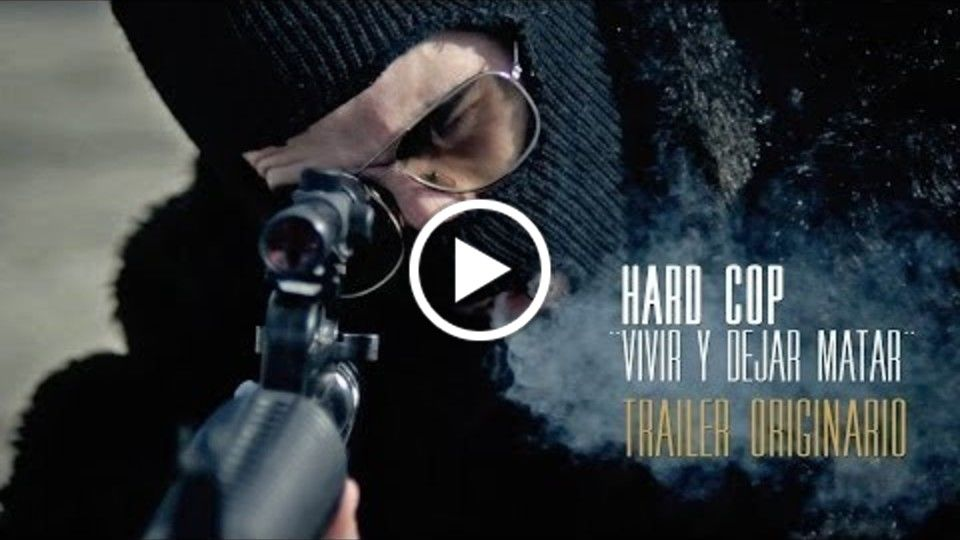 HARD COP, ¨Vivir y dejar matar¨ TRAILER ORIGINARIO / HARD COP, ¨Live and let kill¨ NATIVE TRAILER