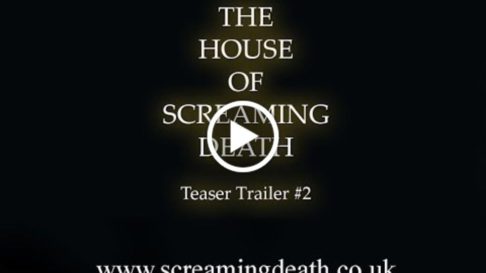 House of Screaming Death Teaser Trailer #2 - Meet The Architect