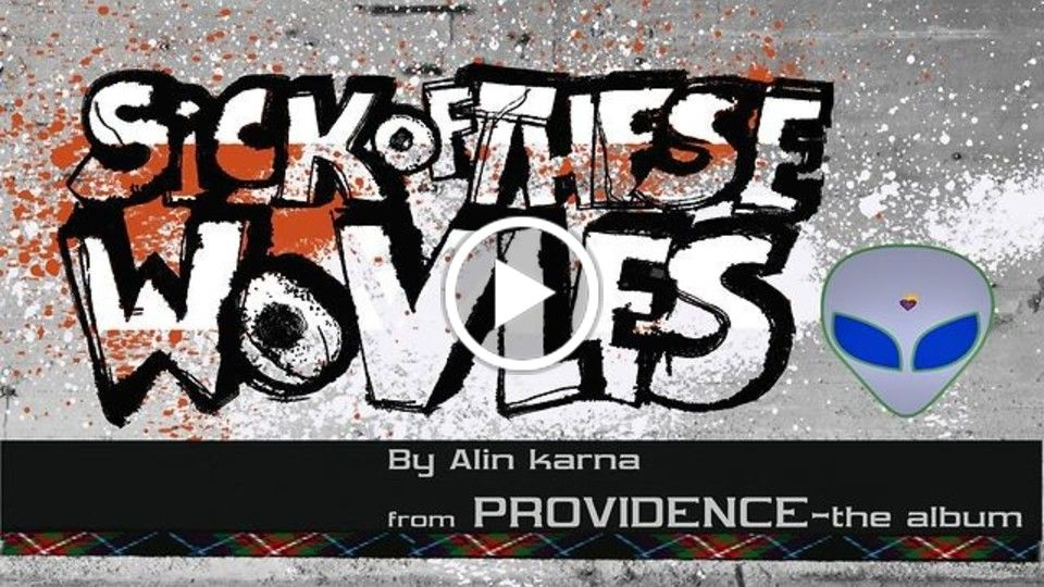 "Alin Karna's song ""Sick of These Wolves"""