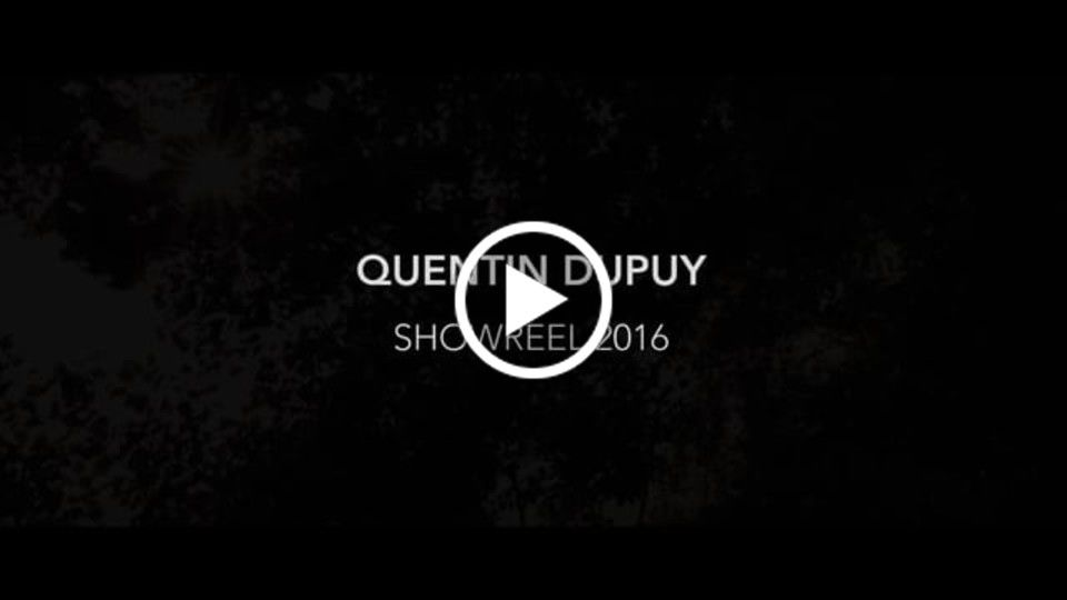 - Quentin Dupuy Director showreel 2016 -