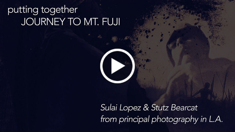 Putting Together JOURNEY TO MT. FUJI: Sulai Lopez & Stutz Bearcat from principal photography in L.A.
