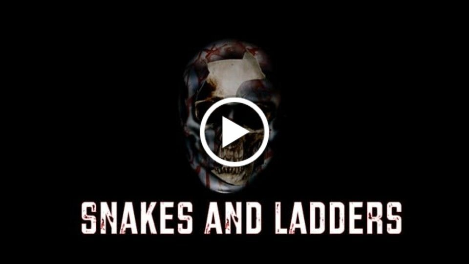 Snakes and Ladders Teaser Trailer