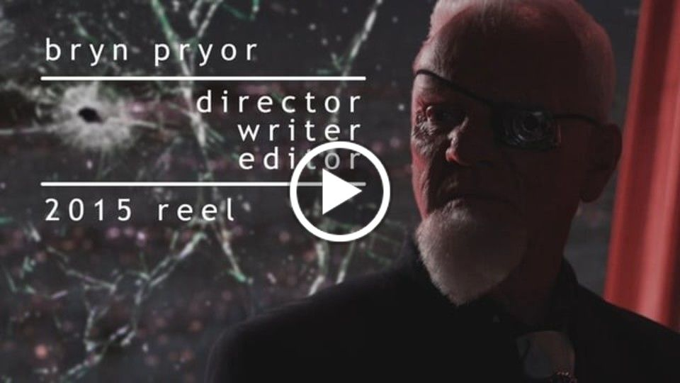 Bryn Pryor - Director's Reel 2015