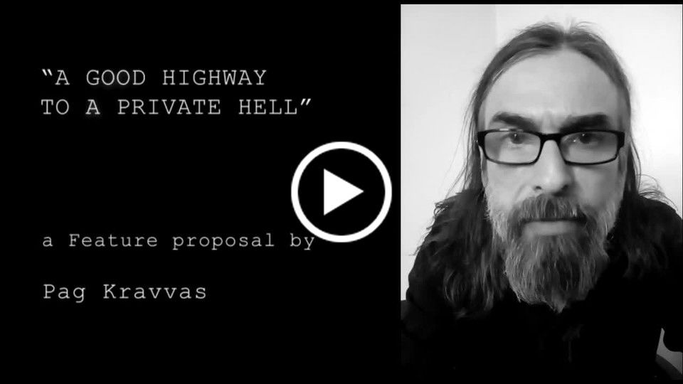 A Good Highway to a Private Hell_feature proposal by Pag Kravvas.mp4