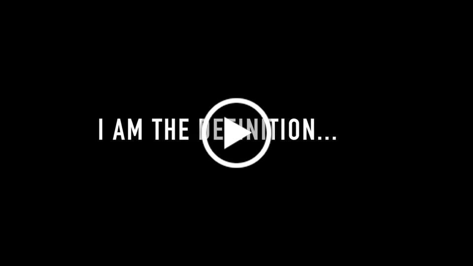 """I Am The Definition"" [Commercial]"
